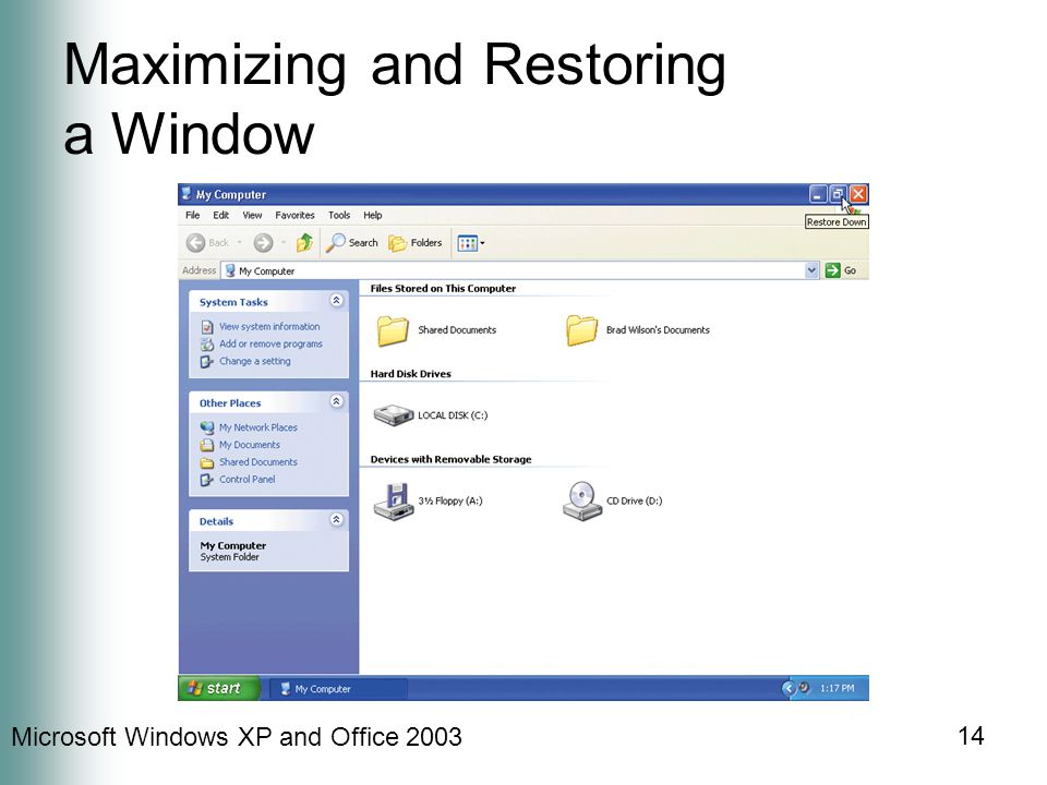 Microsoft Windows XP and Office 2003 14 Maximizing and Restoring a Window