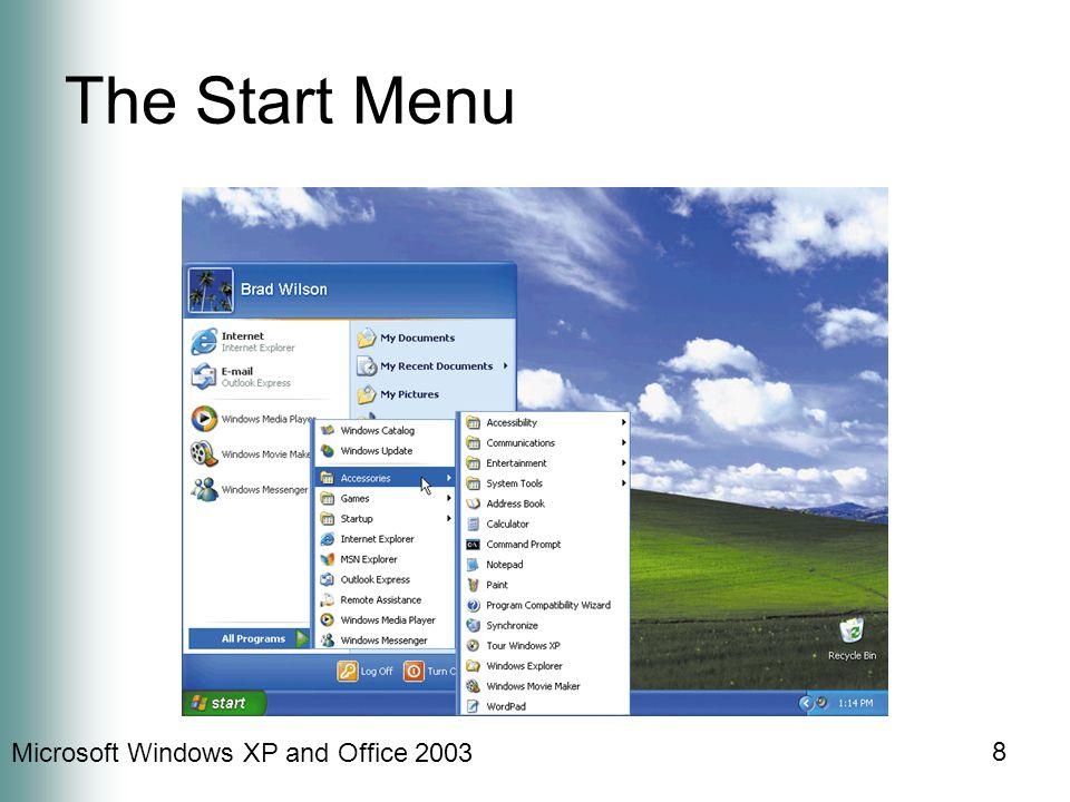 Microsoft Windows XP and Office 2003 8 The Start Menu