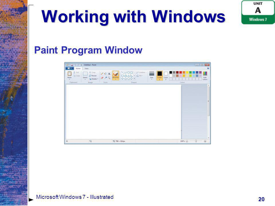 21 Microsoft Windows 7 - Illustrated Working with Multiple Windows Windows 7 lets you work with more than one program at a timeWindows 7 lets you work with more than one program at a time If you open two or more programs, a window opens for each oneIf you open two or more programs, a window opens for each one The window in front is called the active windowThe window in front is called the active window Any window behind the active window is called an inactive windowAny window behind the active window is called an inactive window To resize a window, drag a windows edge, called its borderTo resize a window, drag a windows edge, called its border