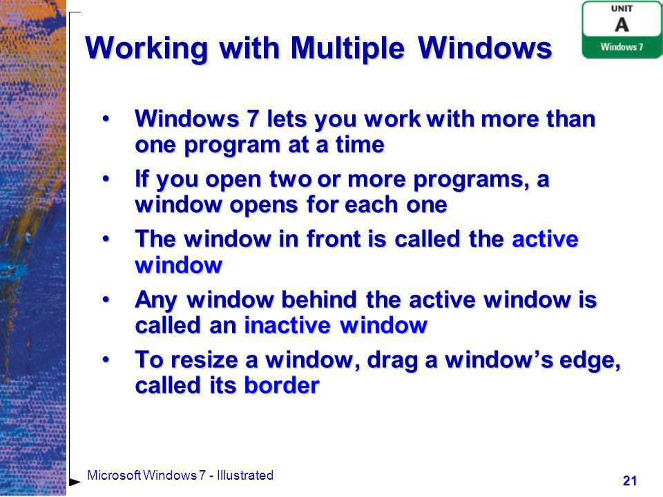 22 Microsoft Windows 7 - Illustrated Working with Multiple Windows WordPad window in front of Paint window