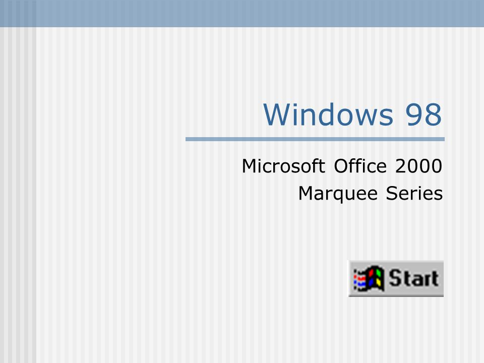 Windows 98 Microsoft Office 2000 Marquee Series
