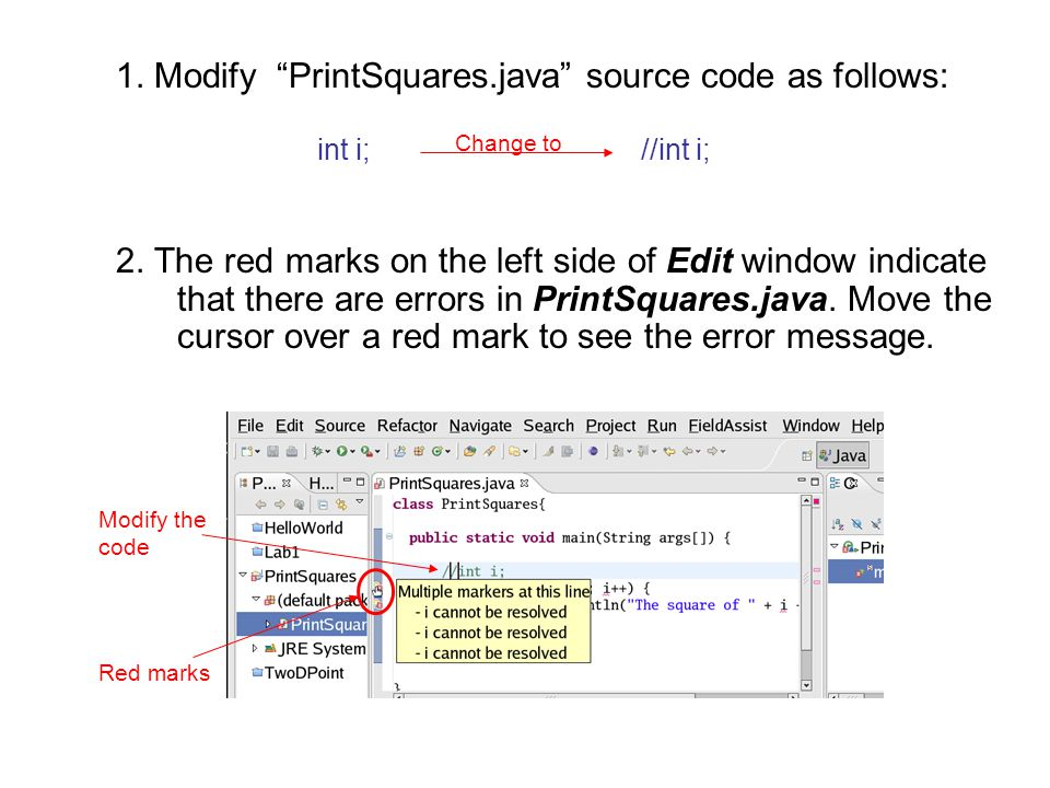 1. Modify PrintSquares.java source code as follows: 2.