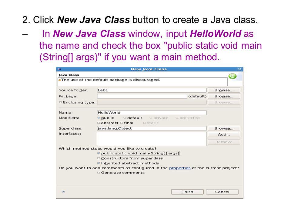 2. Click New Java Class button to create a Java class.
