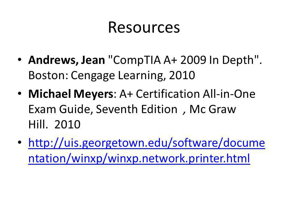 Resources Andrews, Jean CompTIA A+ 2009 In Depth .