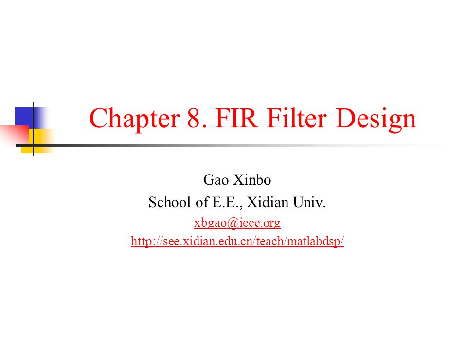 Introduction In digital signal processing, there are two important types of systems: Digital filters: perform signal filtering in the time domain Spectrum analyzers: provide signal representation in the frequency domain In this and next chapter we will study several basic design algorithms for both FIR and IIR filters.