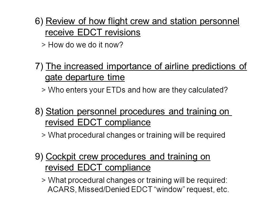 6) Review of how flight crew and station personnel receive EDCT revisions > How do we do it now.