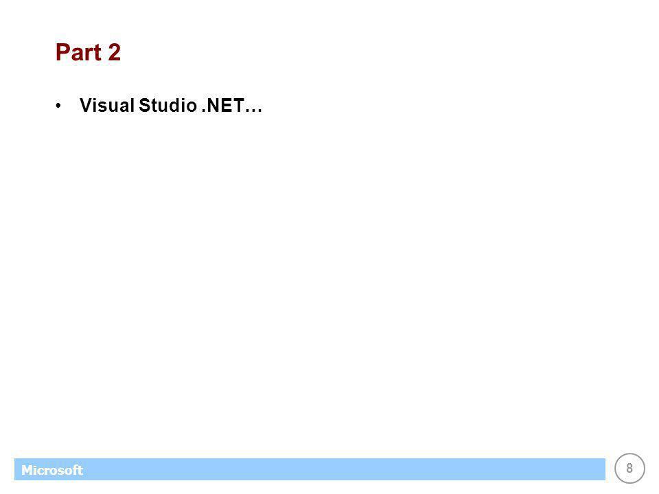 8 Microsoft Part 2 Visual Studio.NET…