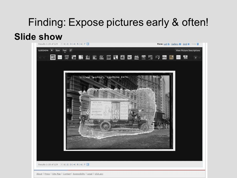 Finding: Expose pictures early & often! Slide show