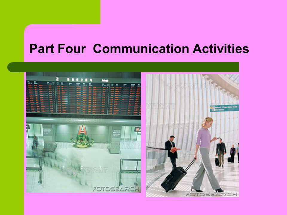 Part Four Communication Activities