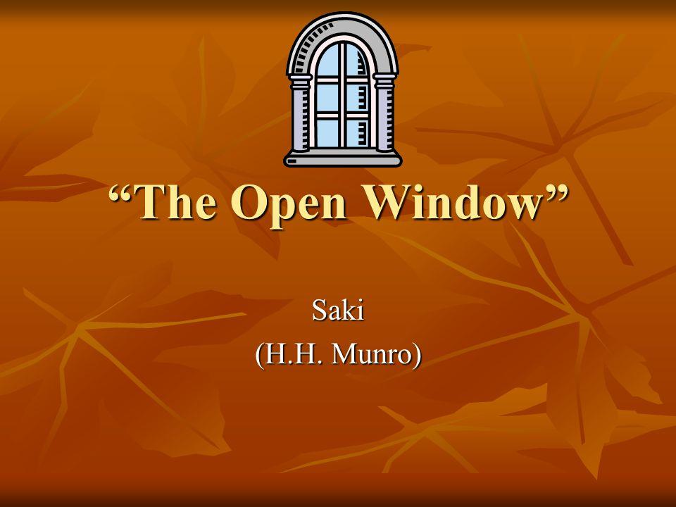 The Open Window Saki (H.H. Munro)