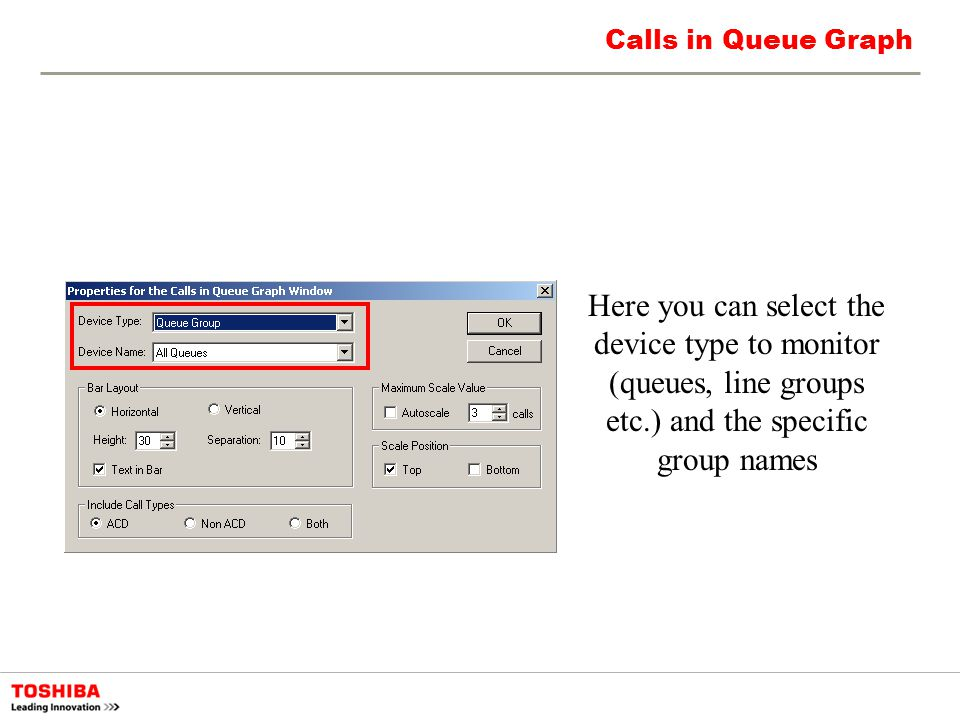 Calls in Queue Graph Here you can select the device type to monitor (queues, line groups etc.) and the specific group names