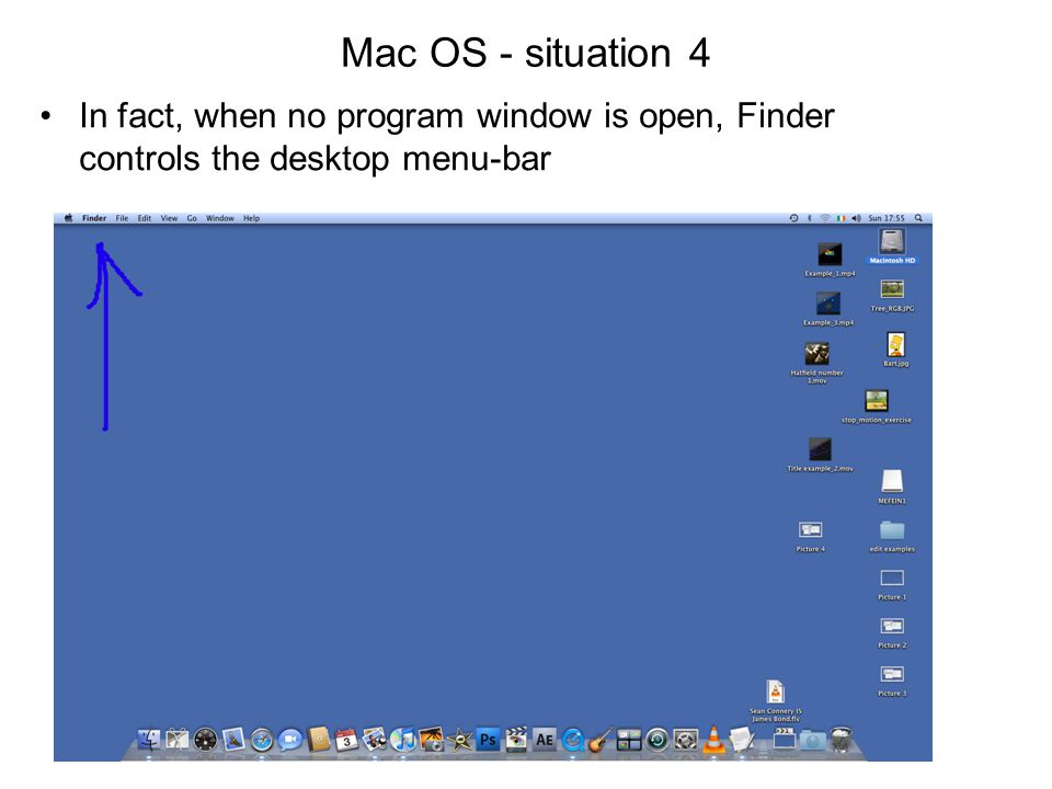 Mac OS - situation 4 In fact, when no program window is open, Finder controls the desktop menu-bar