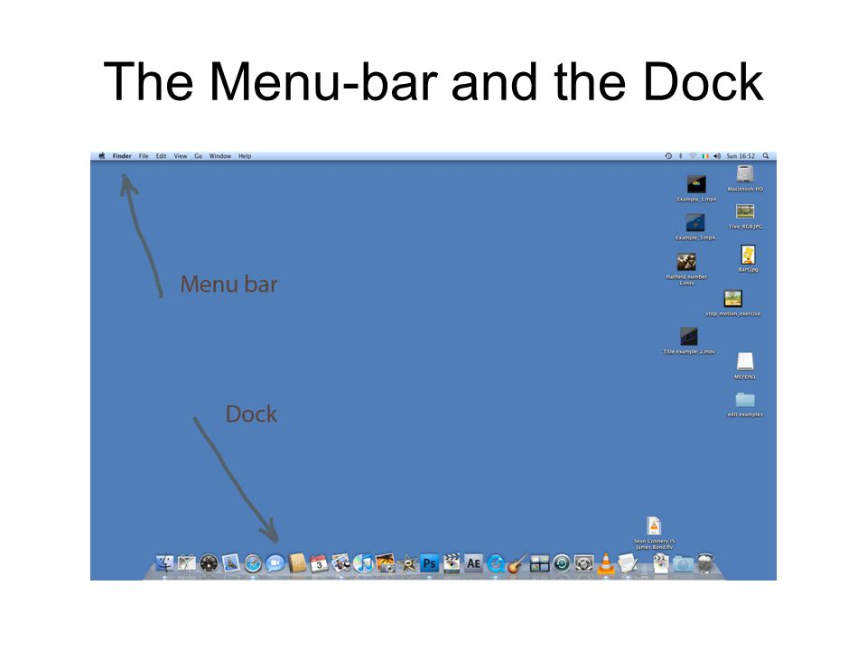 The Menu-bar and the Dock