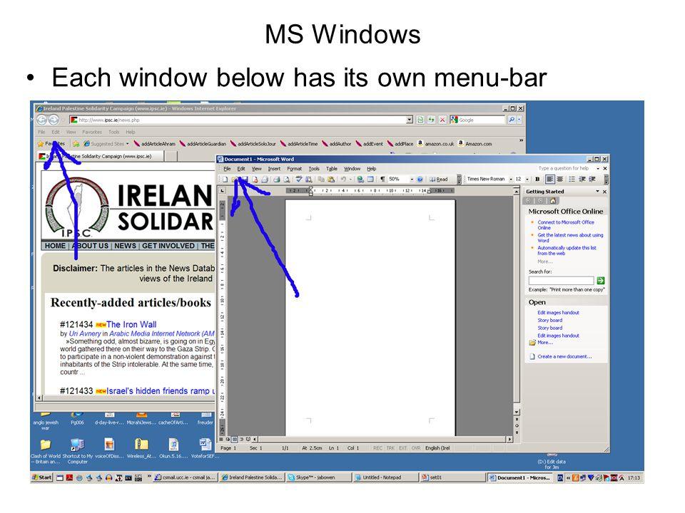 MS Windows Each window below has its own menu-bar