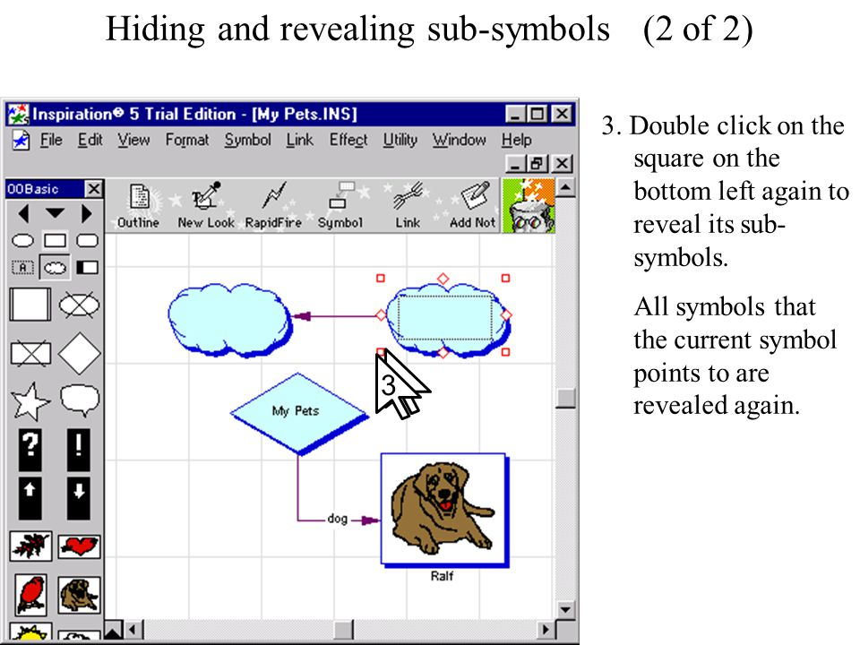Hiding and revealing sub-symbols Hiding and revealing sub-symbols (2 of 2) 3. Double click on the square on the bottom left again to reveal its sub- s