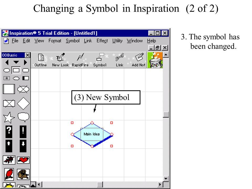 Changing a Symbol in Inspiration Changing a Symbol in Inspiration (2 of 2) 3.