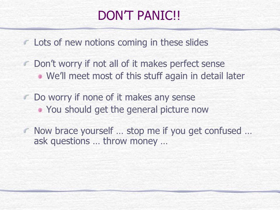 DONT PANIC!.