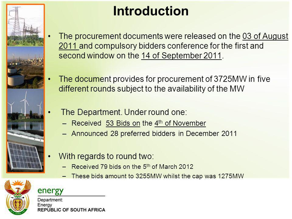 Introduction The procurement documents were released on the 03 of August 2011 and compulsory bidders conference for the first and second window on the 14 of September 2011.