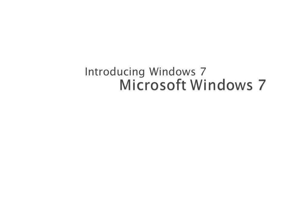 Introducing Windows 7