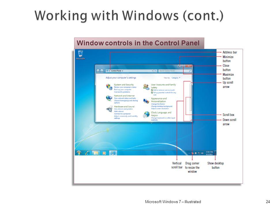 24Microsoft Windows 7 – Illustrated Window controls in the Control Panel