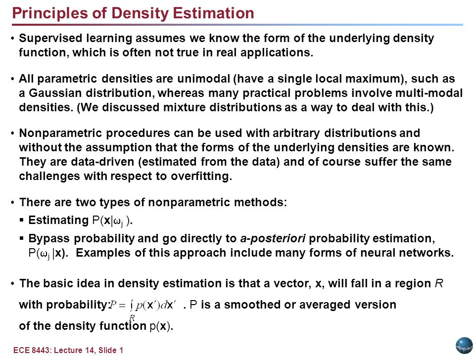 ECE 8443: Lecture 14, Slide 12 Summary Motivated nonparameteric density estimation.
