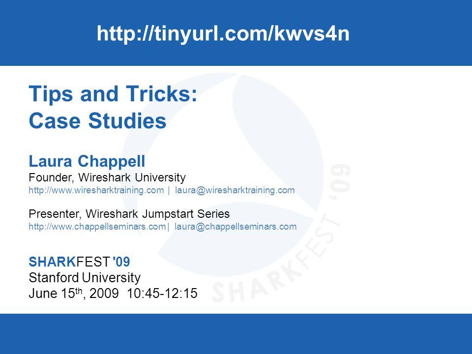 SHARKFEST 09 | Stanford University | June 15–18, 2009 UDP: In the Hands of the Developers