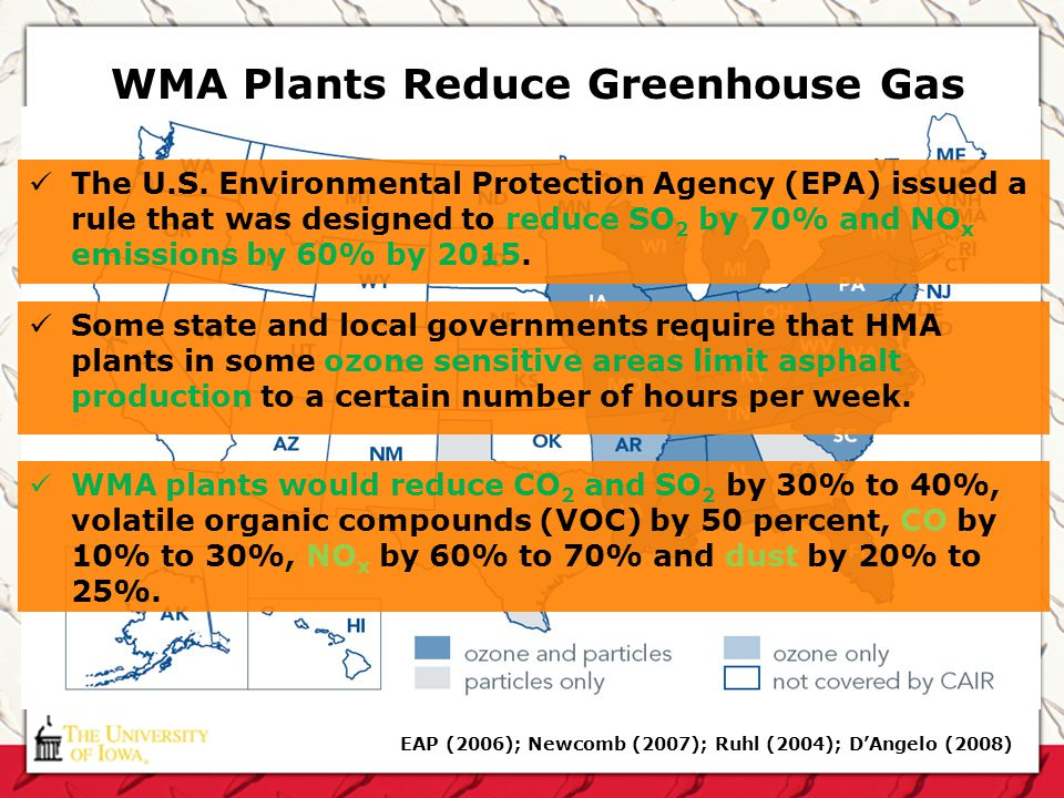 WMA Plants Reduce Greenhouse Gas EAP (2006); Newcomb (2007); Ruhl (2004); DAngelo (2008) The U.S. Environmental Protection Agency (EPA) issued a rule
