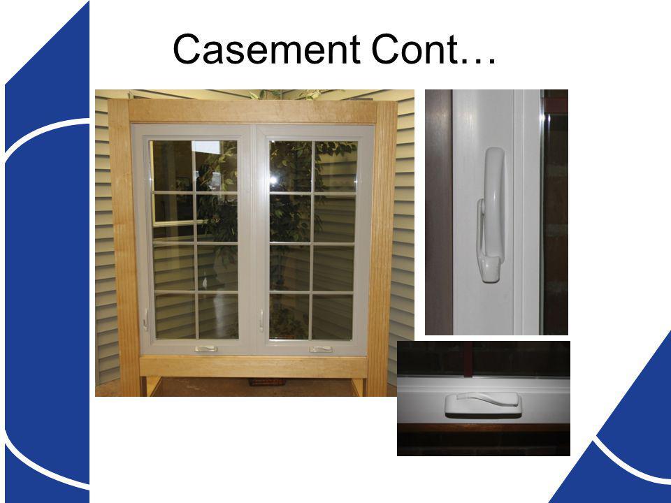 Casement Cont…