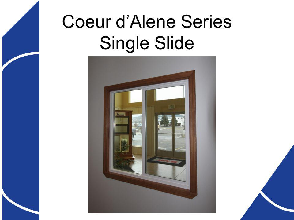 Coeur dAlene Series Single Slide