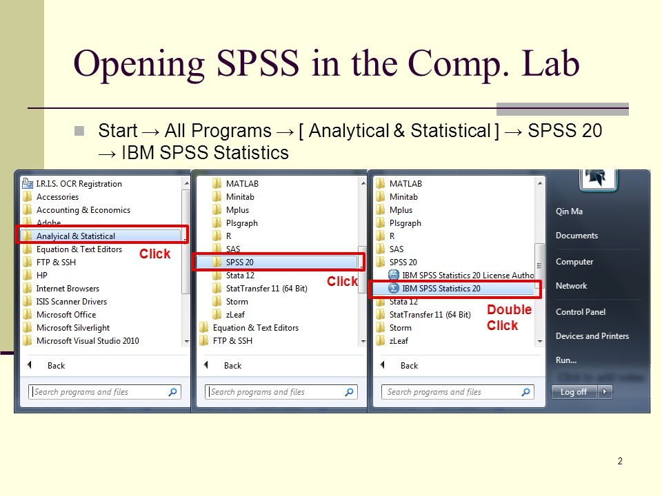 Opening SPSS in the Comp.