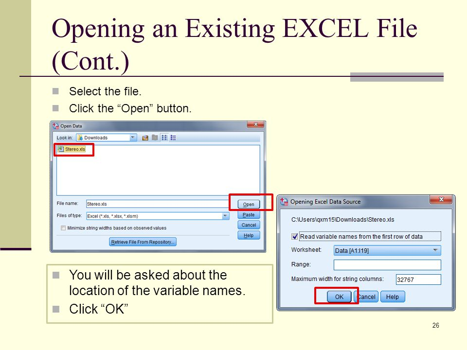 Opening an Existing EXCEL File (Cont.) Select the file.