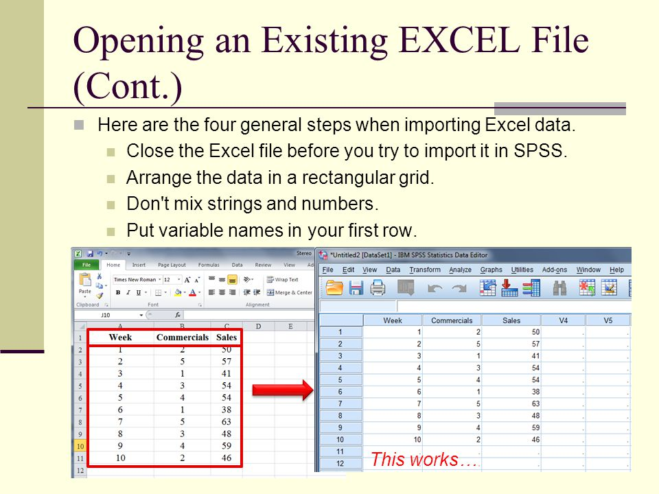 Opening an Existing EXCEL File (Cont.) Here are the four general steps when importing Excel data.