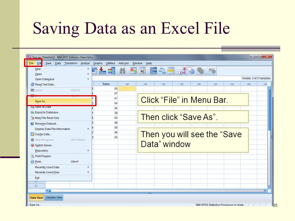 Saving Data as an Excel File 35 Click File in Menu Bar.