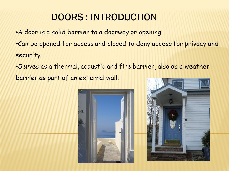 A doorway is an opening in a wall or partition for access.