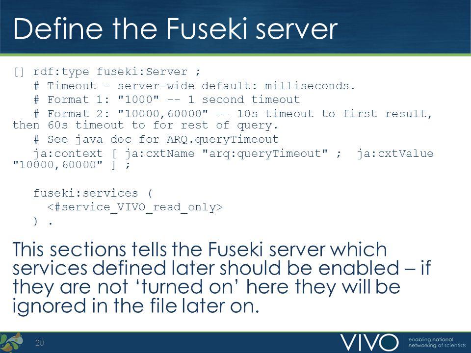 Define the Fuseki server [] rdf:type fuseki:Server ; # Timeout - server-wide default: milliseconds. # Format 1: