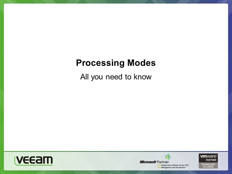 Processing Modes All you need to know