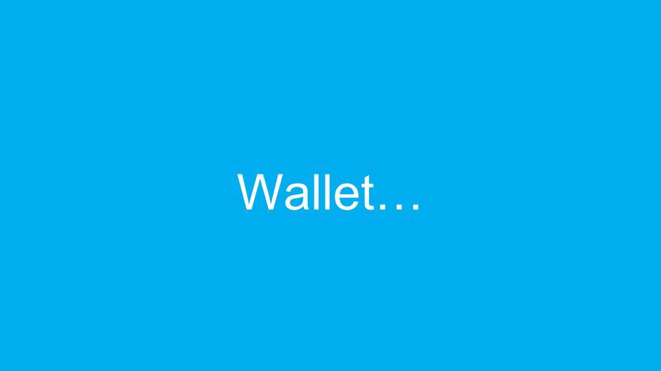 Wallet…