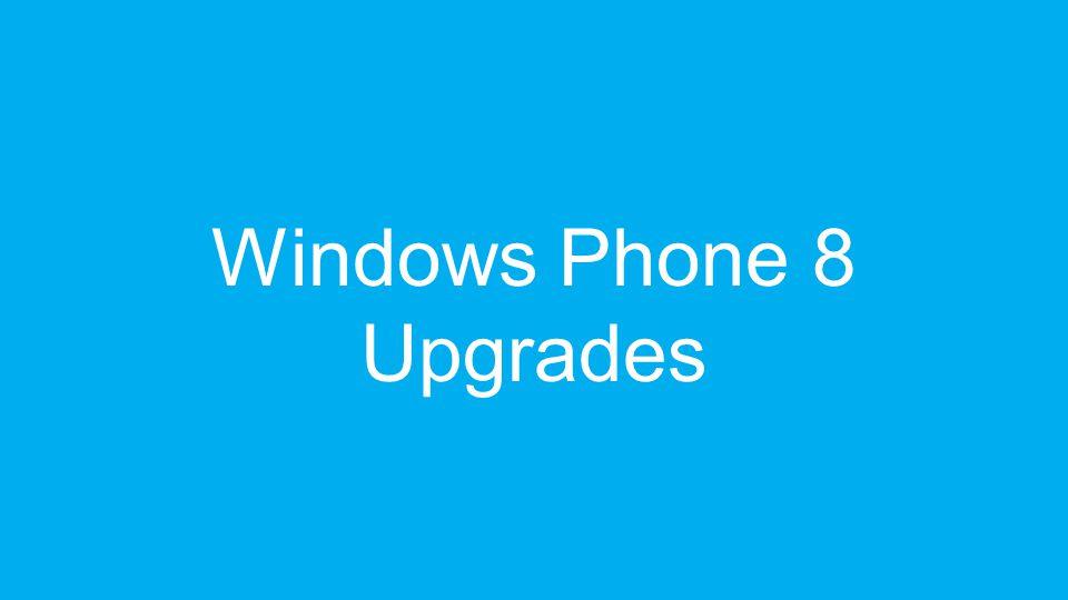 Windows Phone 8 Upgrades