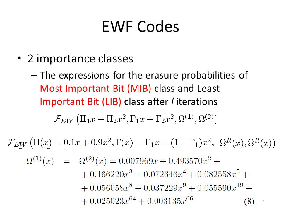 EWF Codes 2 importance classes – The expressions for the erasure probabilities of Most Important Bit (MIB) class and Least Important Bit (LIB) class a