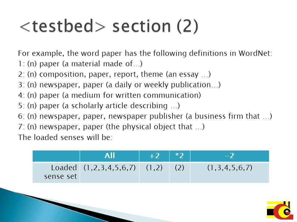 A node describes the files that will conform a test set.