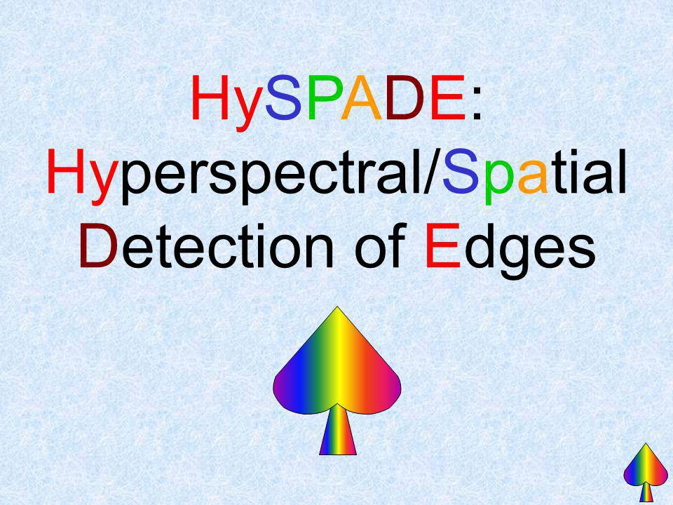 HySPADE: Hyperspectral/Spatial Detection of Edges