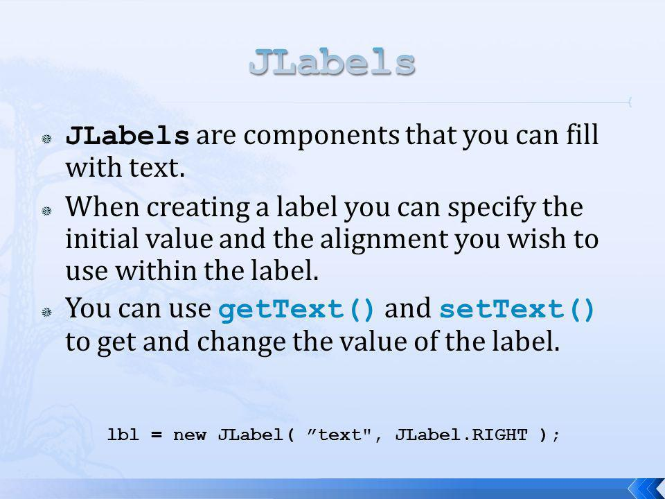 lbl = new JLabel( text