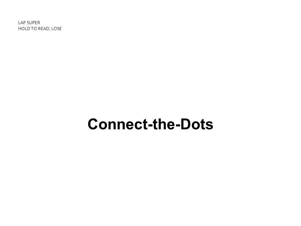 LAP SUPER HOLD TO READ, LOSE Connect-the-Dots