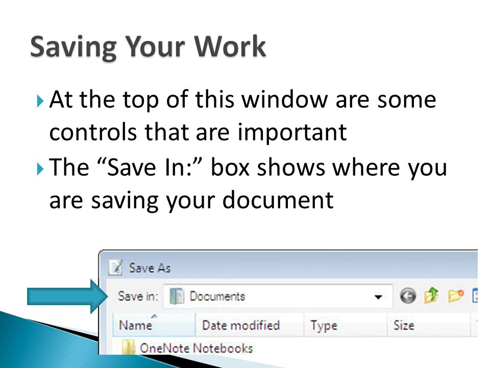 At the top of this window are some controls that are important The Save In: box shows where you are saving your document