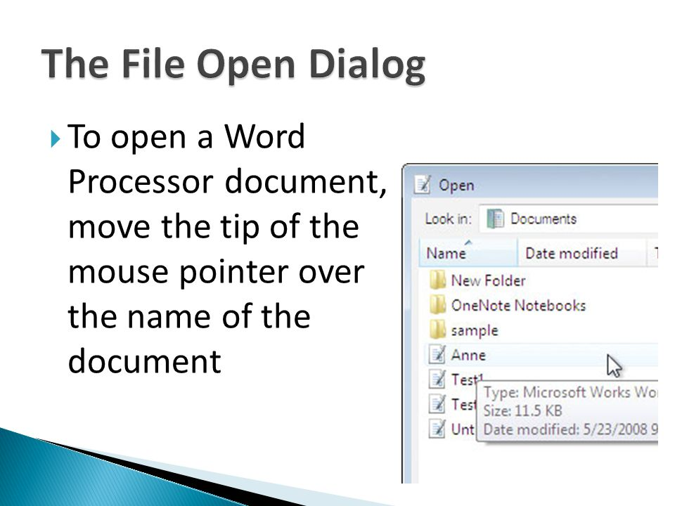 To open a Word Processor document, move the tip of the mouse pointer over the name of the document