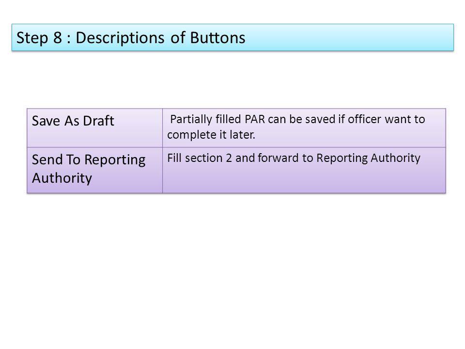 Step 8 : Descriptions of Buttons
