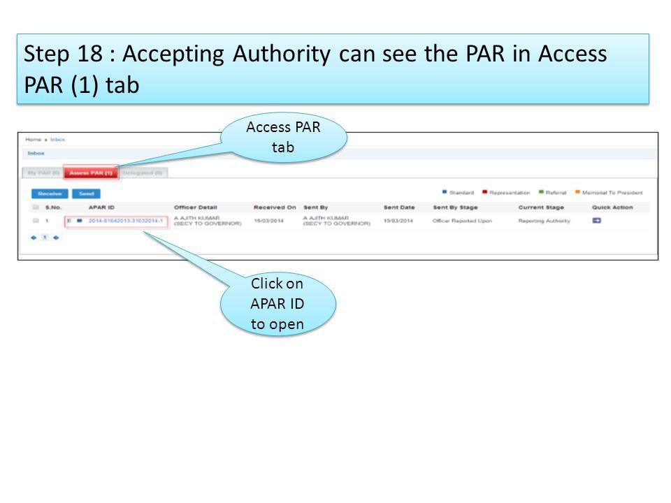 Step 18 : Accepting Authority can see the PAR in Access PAR (1) tab Access PAR tab Click on APAR ID to open