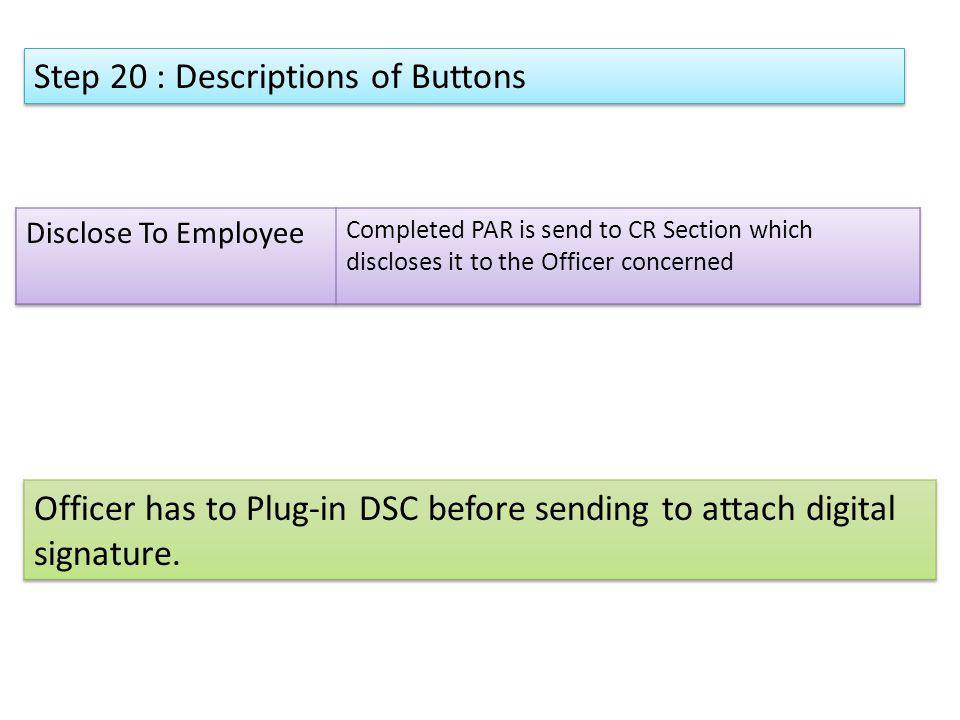 Step 20 : Descriptions of Buttons