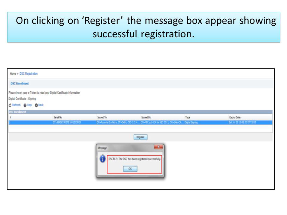 On clicking on Register the message box appear showing successful registration.