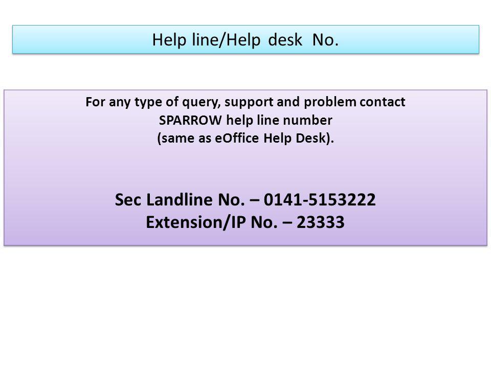 Help line/Help desk No.